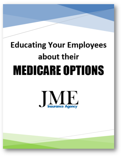 Educating Employees About Their Medicare Options
