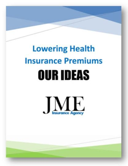 Lowering Health Insurance Premiums - Our Ideas